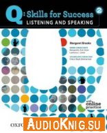 Q: Skills for Success 2 Listening - Speaking - Margaret Brooks (PDF, MP3) Язык: Английский