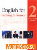 English for Banking and Finance. Level 2 - Rosenberg M (PDF, MP3) Язык: Английский