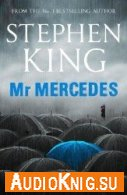 Mr. Mercedes (Audiobook) - Stephen King Язык: DE (Немецкий)