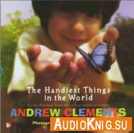 The Handiest Things in the World - Andrew Clements (pdf, mp3) Язык: English