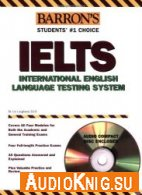 Lin Lougheed - Barron's IELTS with Audio CD: International English Language Testing System (PDF, MP3)