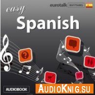 Rhythms Easy Spanish (Audiobook)