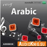 Rhythms Easy Arabic (Audiobook)