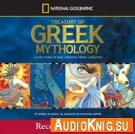 A Treasury of Greek Mythology: Classic Stories of Gods, Goddesses, Heroes, & Monsters (Audiobook) - Язык: Английский
