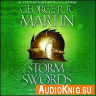 A Song of Ice and Fire. A Storm of Swords (Audiobook) - George R. R. Martin Язык: Английский
