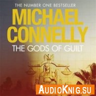The Gods of Guilt (Audiobook) - Michael Connelly Язык: Английский