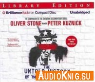 The Untold History of the United States (Audiobook) - Oliver Stone Язык: Английский