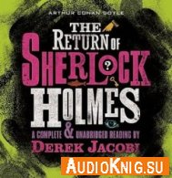 The return of Sherlock Holmes (Audiobook) - A Conan Doyle Язык: Английский
