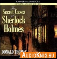 The Secret Cases of Sherlock Holmes (Audiobook) - Donald Thomas