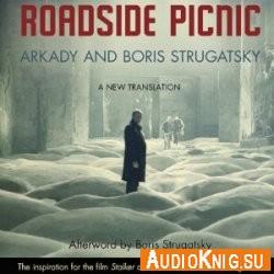 Аудиокнига roadside picnic audiobook пикник на