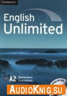 English Unlimited Elementary A2 (MP3, PDF) - Alex Tilbury Язык: Английский