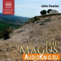 The Magus (Audiobook) - Fowles John Язык: Английский
