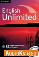 English Unlimited Upper Intermediate B2 (PDF, MP3) - Alex Tilbury Язык курса: Английский