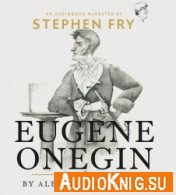 Eugene Onegin (Audiobook) - Alexander Pushkin Язык: Английский