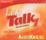 Let's Talk 1 Second Edition (PDF, mp3) - Leo Jones Язык курса: Английский