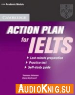 Action Plan For IELTS (MP3, PDF) - Vanessa Jakeman Язык курса: Английский
