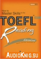 How To Master Skills For The TOEFL iBT Listening - Advanced