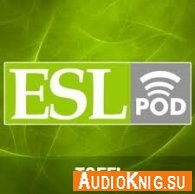 English as a second Language. TOEFL Podcast