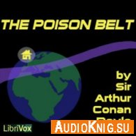 The Poison Belt (Audiobook) - Arthur Conan Doyle Язык: Английский