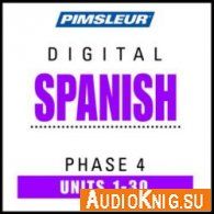 Pimsleur Digital Spanish Phase 4