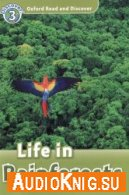Oxford Read and Discover level 3: Life in Rainforests