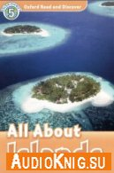 level 5: All about islands (PDF, mp3) - James Styring Язык: Английский