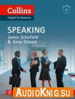 Collins English for Business: Speaking (MP3, PDF) - James Schofield