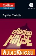 Crooked House (PDF, MP3) - Agatha Christie Язык: Английский