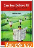 Stories and Idioms from Real Life (pdf, mp3) - Jann Huizenga Язык: English