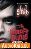 The Vampire Diaries. The Return: Shadow Souls (Audiobook) - L.J. Smith - Язык: English