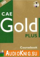 CAE Gold Plus Course Book + Teacher's Book + Cd's of the exam maximiser + CD