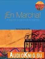 En Marcha. An Intensive Spanish Course for Beginners