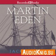 Martin Eden (Audiobooks) - Jack London Язык: Английский