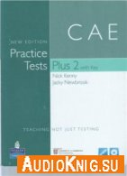 CAE Practice Tests Plus 2 New Edition (pdf, mp3) - Kenny Nick Язык курса: Английский