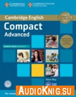 Compact Advanced Student's Book Whith Ansvers (MP3) - Peter May Язык: Английский