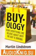 Buy-ology: Truth and Lies about Why We Buy (Audiobook)
