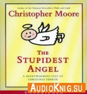 The stupidest angel (Audiobook)