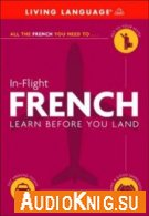 In-Flight French: Learn Before You Land