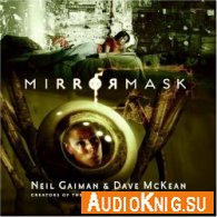 Mirrormask (Audiobook) - Neil Gaiman Язык: English