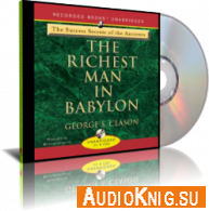 The Richest Man in Babylon (Audiobook) - George Samuel Clason Язык: English