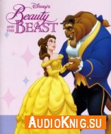 Beauty and the Beast (Audibook) - Walt Disney Язык: English